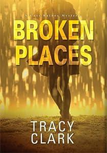 Broken Places (Cass Raines, #1)