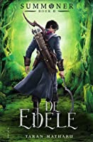 De Edele (Summoner, #2)