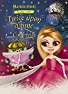 Twice Upon a Time, Cinderella by Marina Gioti