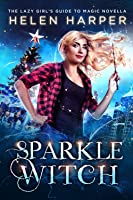 Book 3.5: SPARKLE WITCH