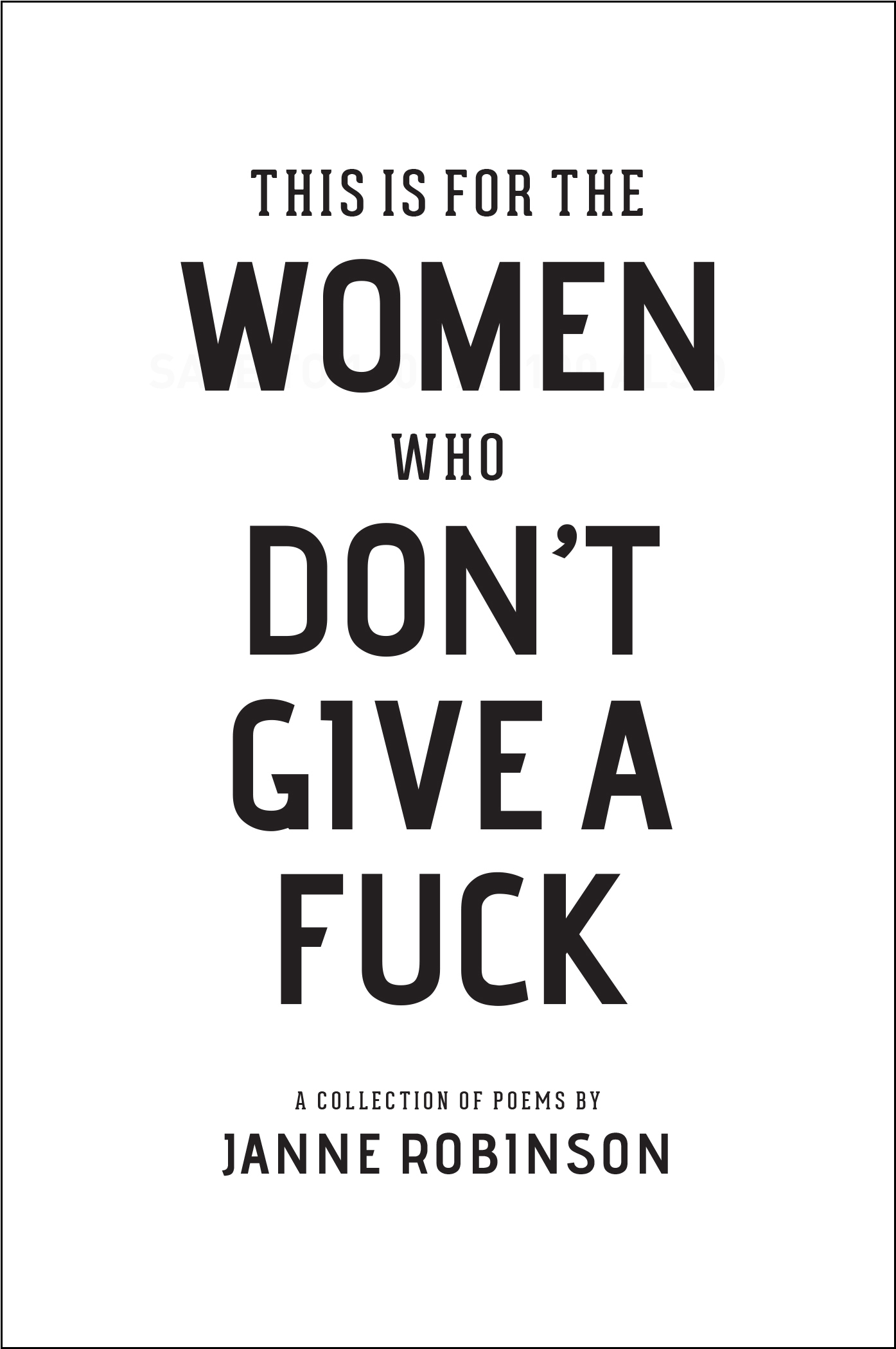 this is for the women who don't give a fk