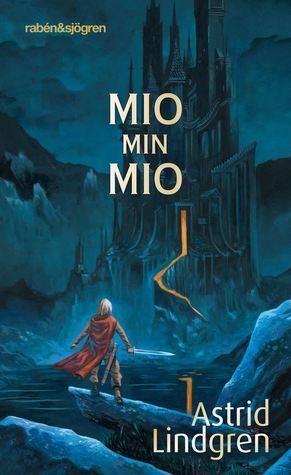 Read Mio My Son By Astrid Lindgren