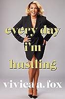 Every Day I'm Hustling