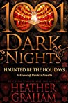 Haunted Be the Holidays (1001 Dark Nights #91; Krewe of Hunters)