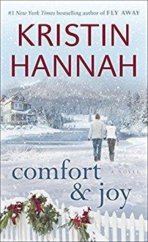 Comfort and Joy by Kristin Hannah