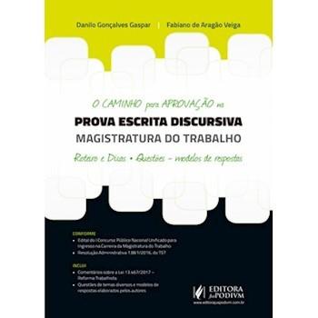 O Caminho para Aprovação na Prova Escrita Discursiva - Magistratura do Trabalho