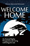 Welcome Home: An Animal Rights Perspective on Living with Dogs & Cats