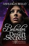 Belvedor and the Desert of Secrets (The Belvedor Saga, #3)