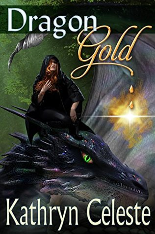 Dragon Gold by Kathryn Celeste