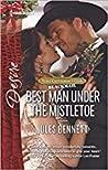 Best Man Under the Mistletoe (Texas Cattleman's Club: Blackmail, #12)
