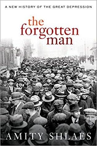 The Forgotten Man by Amity Shlaes