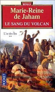 Le Sang du volcan, tome 2 : L'Or des îles