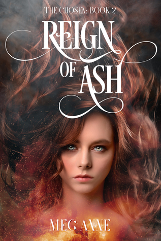 Reign of Ash (The Chosen #2)
