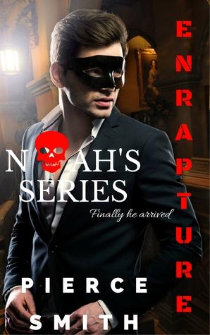 Noah's Series (Enrapture #1)
