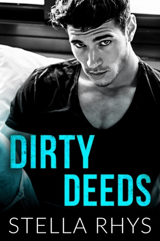 Dirty Deeds (Irresistible, #3)