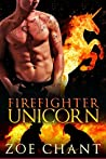 Firefighter Unicorn (Fire & Rescue Shifters, #6)