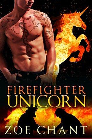 Firefighter Unicorn (Fire & Rescue Shifters, #6)