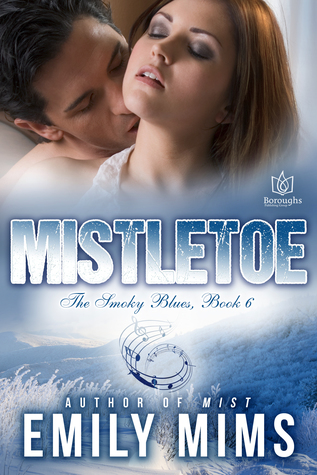 Mistletoe (The Smokey Blues, #6)