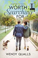 Worth Searching For (Heart of the South, #2)