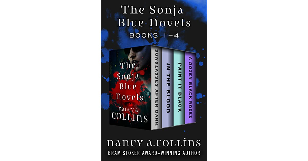 The Sonja Blue Novels Books 1–4: Sunglasses After Dark, In the Blood
