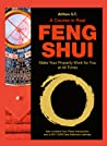A Course in Real Feng Shui by Althea S.T.