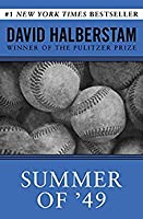 Summer of '49: The Yankees and the Red Sox in Postwar America
