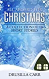 All Aboard for Christmas: A Collection of 10 Short Stories