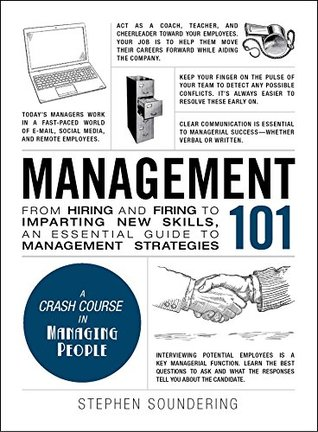 Management 101: From Hiring and Firing to Imparting New