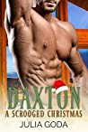 Daxton: A Scrooged Christmas (Cedar Creek #3)