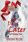 63 Days Later: A Holiday Tail (Wild #1.5)