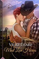 Must Love Horses (Lazy S Ranch, #2)