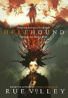 Hellhound: Episode One: Dead is Dead (Hellhound Series Book 1)