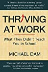 Thriving At Work by Michael Dam