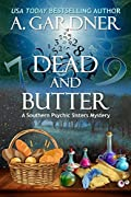 Dead and Butter (Southern Psychic Sisters Mysteries, #1)