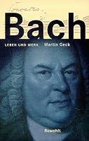 Bach: Leben Und Werk