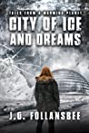 City of Ice and Dreams (Tales From A Warming Planet, #3)