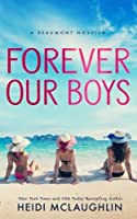 Forever Our Boys (Beaumont, #5.5)