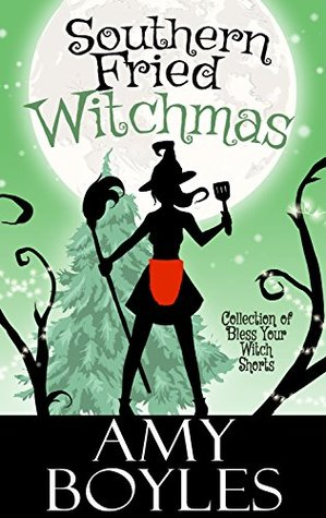Southern Fried Witchmas (Bless Your Witch )
