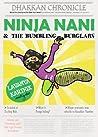 Ninja Nani & The Bumbling Burglars