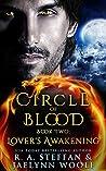 Lover's Awakening (Circle of Blood, #2)