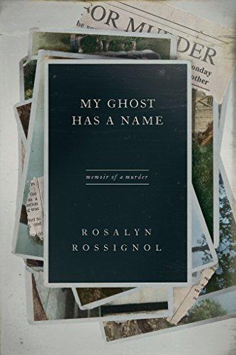My Ghost Has a Name Memoir of a Murder