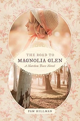 The Road to Magnolia Glen (Natchez Trace #2)
