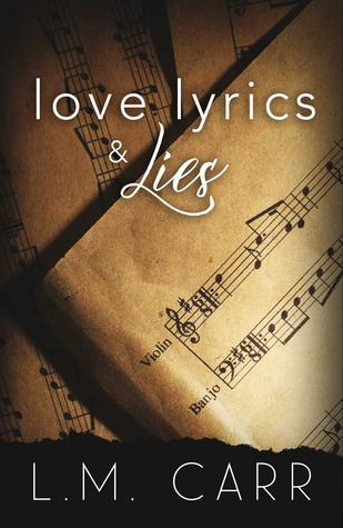 Love, Lyrics & Lies by L.M. Carr