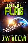 The Black Flag (Crimson Worlds Successors, #3)