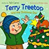 Terry Treetop and the Christmas Star (The Terry Treetop Series #6)
