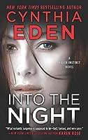 Into The Night (Killer Instinct, Book 3)
