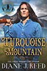 Turquoise Mountain (Iron Feather Brothers Series, #1)