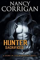 Hunter Sacrificed: Father of the Damned: Arawn (Wild Hunt Book 1)