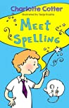 Meet Spelling by Charlotte Cotter