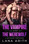 The Vampire And The Werewolf: A Gruesome Threesome